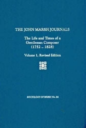 9781576471739: The John Marsh Journals Vol. 1 Revised Edition;Sociology and Social History of Music Series (#9A)