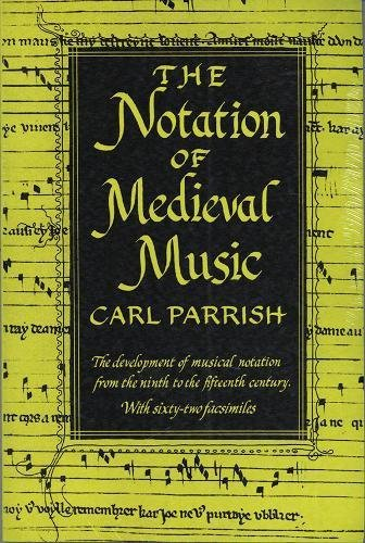 9781576471753: The Notation of Medieval Music (Distinguished Reprints)