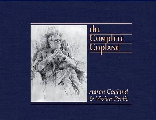 9781576471906: The Complete Copland (Pendragon Press Musicological)