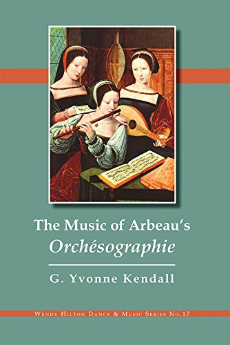 9781576471968: Music of Arbeau's Orchésographie (Wendy Hilton Dance & Music)