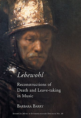 Lebwohl: Reconstructions of Death and Leave-Taking in Music (Paperback): Barbara Barry