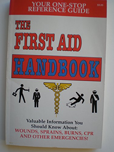 9781576570340: The First  Aid Handbook, Your one-stop reference guide