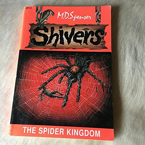 9781576571026: The Spider Kingdom (Shivers No. 13)