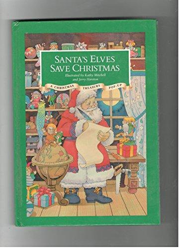 Santa's Elves Save Christmas (A Classic Christmas: Kathy and Harston,