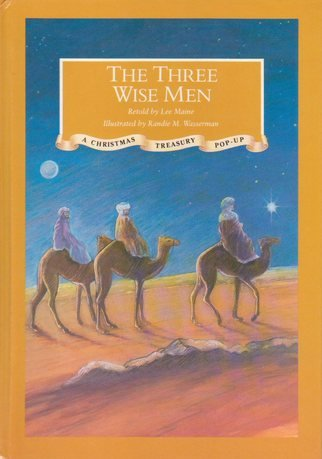 The Three Wise Men (A Classic Christmas: Lee Maine