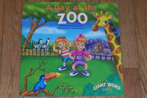 9781576572962: Title: A DAY AT THE ZOO
