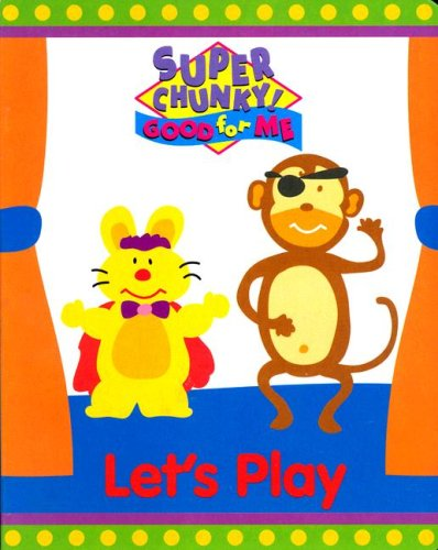Let's Play (Good for Me) (9781576573075) by Parent, Nancy
