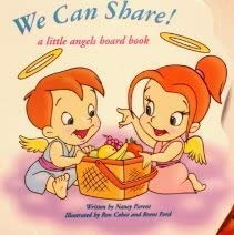 9781576573921: We Can Share A Little Angels Board Book (We Can Share - A Little Angels Board Book)