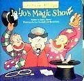 Jo-Jo's Magic Show (Jo-Jo's Lift-the-flaps) (9781576574027) by Parent, Nancy