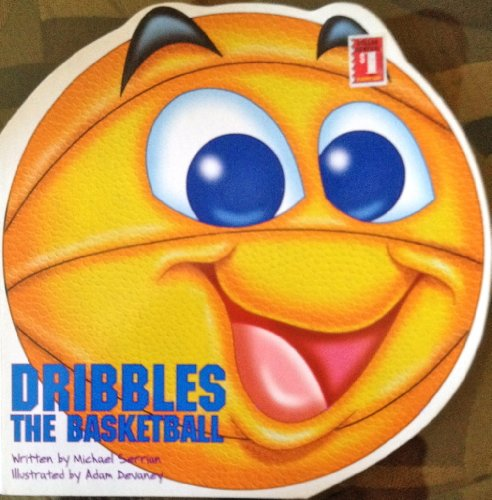 9781576574331: Dribbles the basketball (Good sports books)