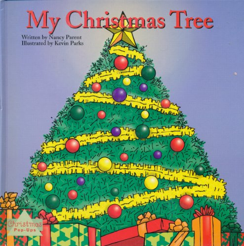 My Christmas Tree (9781576575505) by Nancy Parent