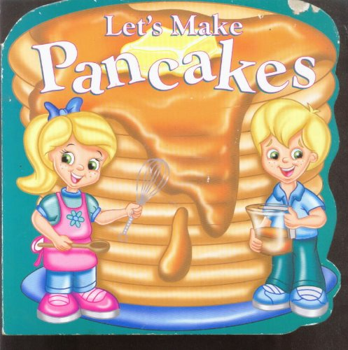 9781576575710: Let's Make Pancakes