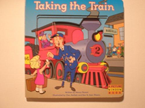 9781576576540: Taking the Train