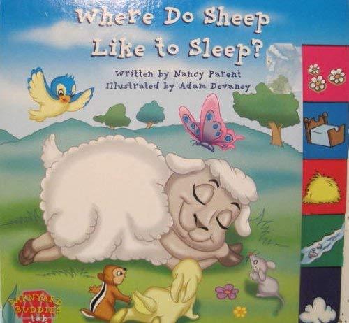 Where do Sheep Like to Sleep? (9781576576762) by Parent, Nancy