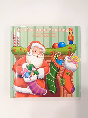 My Christmas stocking (Christmas cheer books) (9781576577059) by Parent, Nancy