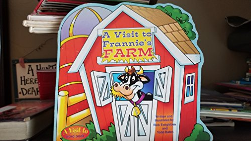 9781576577240: A Visit to Frannie's Farm (A Visit to Word Book)