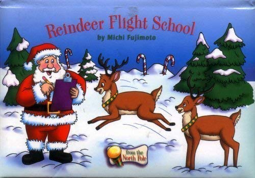9781576578087: Reindeer Flight School (From the North Pole)