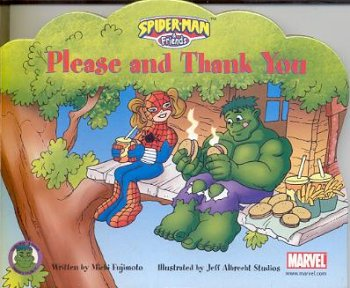 9781576578209: Please and Thank You (Spider-Man & Friends)
