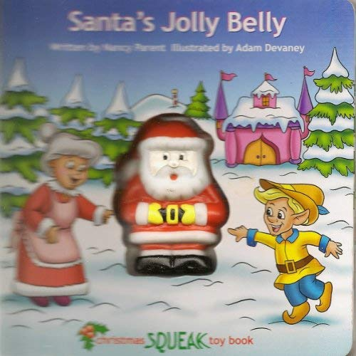 9781576579237: Santa's Jolly Belly (Christmas Squeak Toy Book)