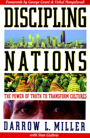 9781576580158: Discipling Nations: The Power of Truth to Transform Cultures