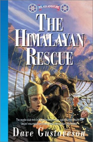 9781576580271: The Himalayan Rescue (Reel Kids Adventures)