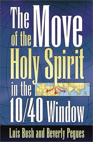 9781576581513: Move of the Holy Spirit in the 10/40 Window