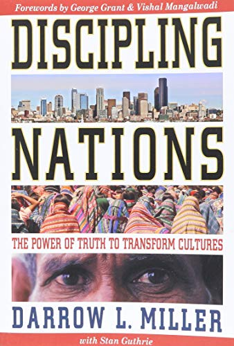 9781576582480: Discipling Nations: The Power of Truth to Transform Cultures