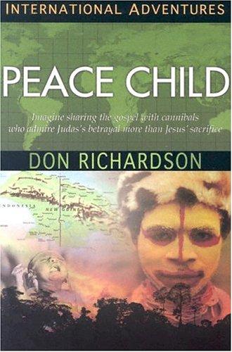 9781576582893: Peace Child (International Adventures)