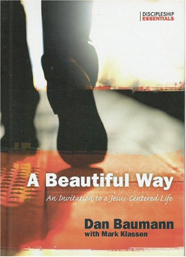 9781576583128: A Beautiful Way: An Invitation To A Jesus-centered Life