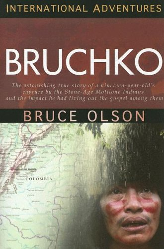 9781576583487: Bruchko (International Adventures)