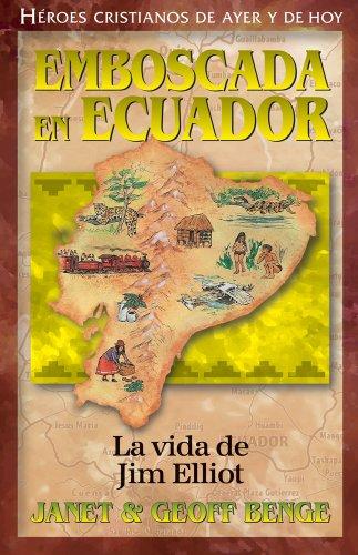 9781576583494: Jim Elliot: Emboscada En Ecuador