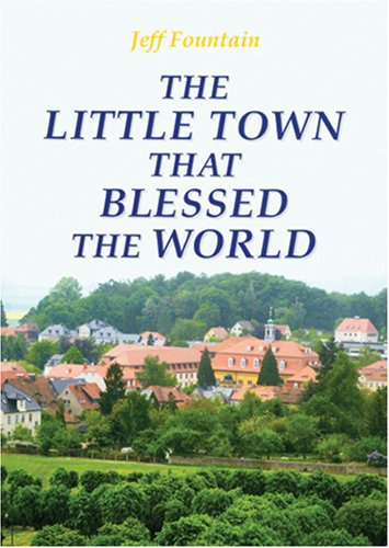 9781576584538: Little Town That Blessed the World, The