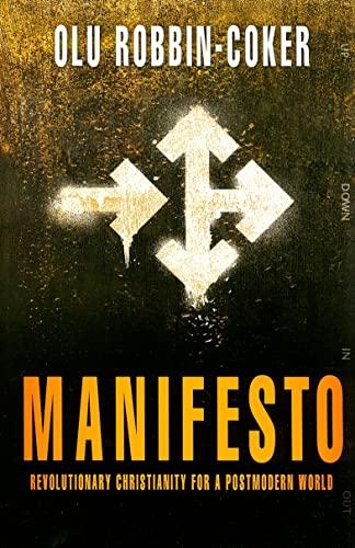9781576584712: Manifesto: Revolutionary Christianity for a Postmodern World