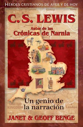Imagen de archivo de C.S. Lewis: Autor de Las Cronicas de Narnia - Un Genio de la Narracion (Paperback) a la venta por The Book Depository