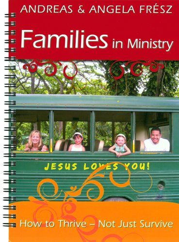 9781576584903: Families in Ministry: How to Thrive, Not Just Survive