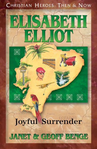 9781576585139: Elisabeth Elliot: Joyful Surrender (Christian Heroes: Then and Now)