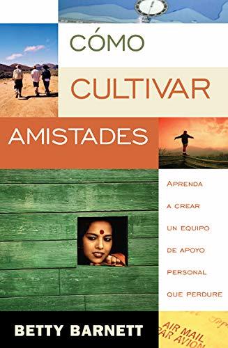 9781576587119: Como Cultivar Amistades Betty Barnet in Spanish