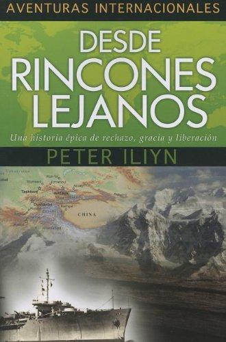 9781576587584: Desde Rincones Lejanos: Una Historia Epica de Rechazo, Gracia y Liberacion (Aventuras Internacionales) (Spanish Edition)