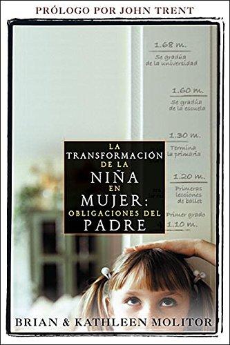 9781576587676: La transformación de la niña en mujer: Obligaciones del padres (Spanish Edition)