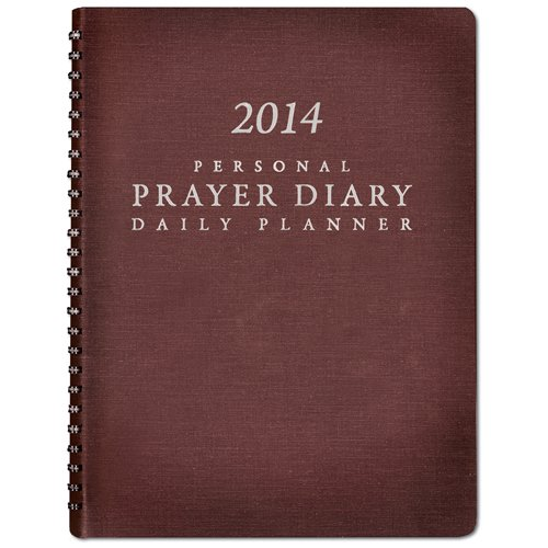 9781576587829: 2014 Personal Prayer Diary and Daily Planner (Burgundy)