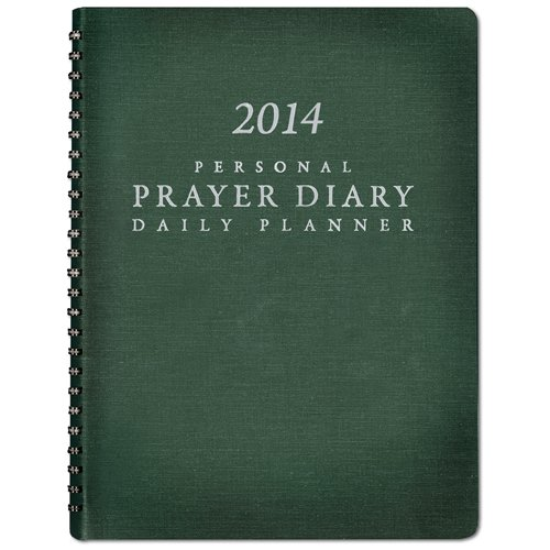9781576587836: 2014 Personal Prayer Diary and Daily Planner (Green)