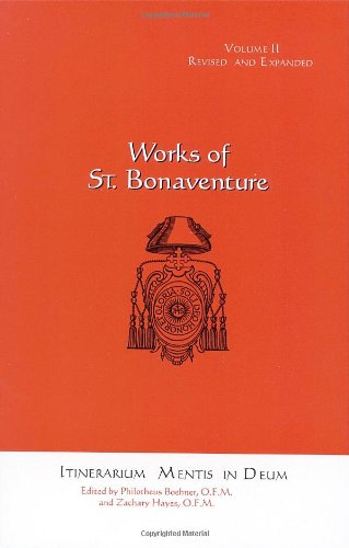 Itinerarium Mentis in Deum (Journey of the: St. Bonaventure