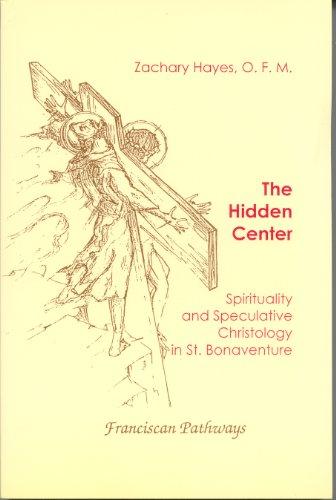 9781576590645: Hidden Center (Franciscan pathways)