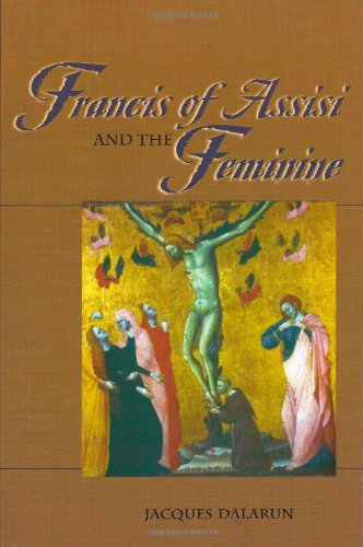Francis of Assisi and the Feminine: Jacques Dalarun