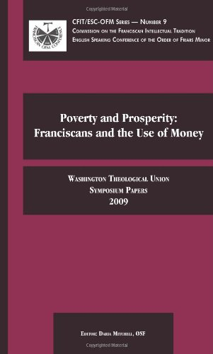 9781576591581: Poverty and Prosperity: Franciscans and the Use of Money