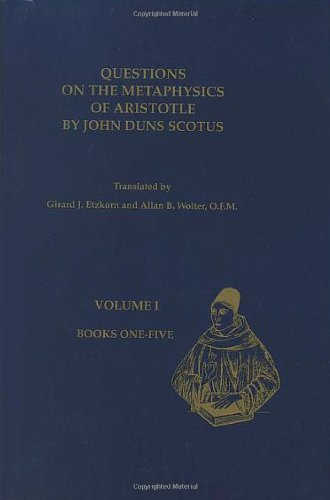 9781576591604: Questions on the Metaphysics of Aristotle by John Duns Scotus (Text Series, Number 19, Volume 1)