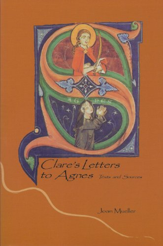 9781576591765: Clare of Assisi - Clare's Letters to Agnes: Texts and Sources (Clare resources series)