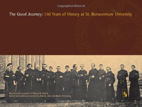 9781576592229: The Good Journey - 150 Years of History at St. Bonaventure University