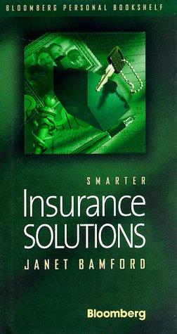 Smarter Insurance Solution (Bloomberg Personal Bookshelf (Hardcover)): Bamford, Janet