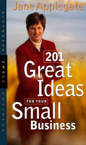 9781576600504: 201 Great Ideas for Your Small Business